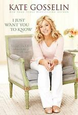 I Just Want You to Know : Letters to My Kids on Love, Faith, and Family by...
