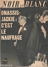 ▬►1970  NOIR ET BLANC JACKIE KENNEDY_RAQUEL WELCH_CLAUDE FRANÇOIS (2 pages)