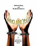 Who Are You? : A Practical Deliverance Guide by Michael Kleu and Madelene...