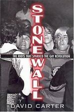 Stonewall: The Riots That Sparked the Gay Revolution Carter, David