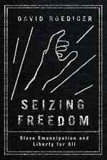 Roediger-Seizing Freedom  BOOK NEW
