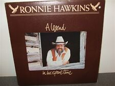 Ronnie Hawkins . A Legend In Is Spare Time . Near Mint . LP