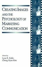 Creating Images and the Psychology of Marketing Communication (Advertising and C