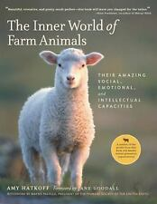 The Inner World of Farm Animals: Their Amazing Social, Emotional, and Intellect
