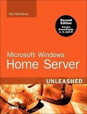 Microsoft Windows Home Server Unleashed (2nd Edition) by McFedries, Paul