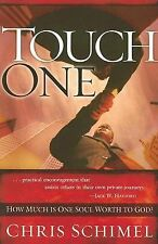 Touch One: How Much is One Soul Worth to God?, Schimel, Chris, Very Good Book