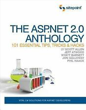 The ASP.NET 2.0 Anthology: 101 Essential Tips, Tricks and Hacks by Scott...