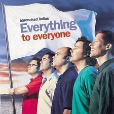 Everything to Everyone by Barenaked Ladies (CD, Oct-2003, Reprise)