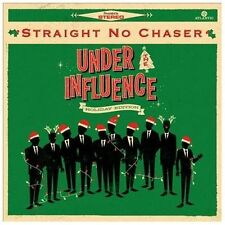 Straight No Chaser - Under The Influence (Holiday Edition) - Audio CD New