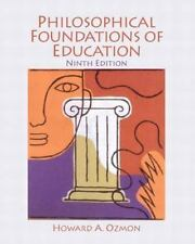 Philosophical Foundations of Education (9th Edition) by Ozmon, Howard A.