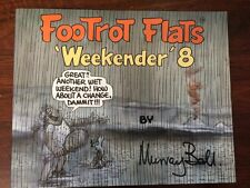 FOOTROT FLATS weekender 8 By MURRAY BALL