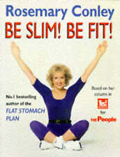 Be Slim! Be Fit!, By Rosemary Conley,in Used but Acceptable condition
