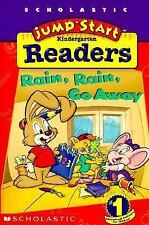 Jumpstart Kindergarten Early Reader: Rain, Rain, Go Away, Preller, Jimmy, Good B