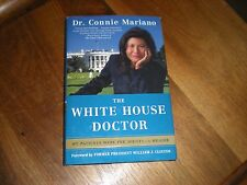 """INSCRIBED """"Dr. Connie"""" Mariano WHITE HOUSE DOCTOR under Bush and Clinton"""