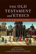 The Old Testament and Ethics : A Book-By-Book Survey (2013, Paperback)
