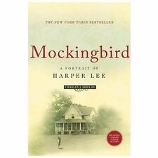 Mockingbird : A Portrait of Harper Lee by Charles J. Shields (2007, Paperback)