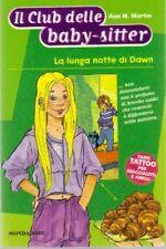 La lunga notte di Dawn Il Club delle baby-sitter N.44 - Ann M. Martin