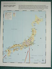 WW2 WWII MAP ~ OPERATIONS AGAINST JAPAN FEB-AUG 1945 ATOMIC BOMB US MINE SITES