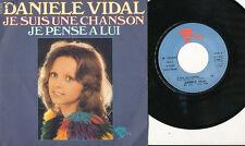 DANIELE VIDAL 45 TOURS FRANCE JE SUIS UNE CHANSON (PIERRE PORTE)