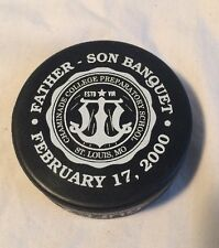 Chaminade College Prep School Father Son Banquet Hockey Puck St. Louis