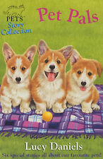 Animal Ark Pets Short Story Collection: Pet Pals Lucy Daniels Very Good Book