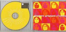 GIANLUCA GRIGNANI CD single 4 tracce MADE in  EU L'estate + Lagrimas de la luna