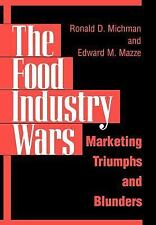The Food Industry Wars: Marketing Triumphs and Blunders-ExLibrary