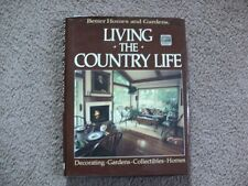"""BETTER HOMES & GARDENS   """" LIVING the COUNTRY LIFE """"   BOOK"""