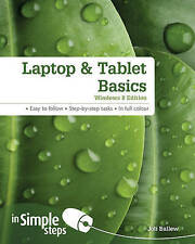 Laptop & Tablet Basics Windows 8 Edition in Simple Steps Ballew, Joli Very Good