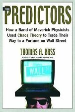 The Predictors: How a Band of Maverick Physicists Used Chaos Theory to-ExLibrary