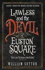 Lawless and the Devil of Euston Square : Lawless 1 by William Sutton (2016,...