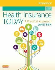 Workbook for Health Insurance Today: A Practical Approach, 5e, Beik AA  BA  MEd,