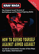 KRAV MAGA: HOW TO DEFEND YOURSELF AGAINST ARMED ASSAULT - PB BOOK