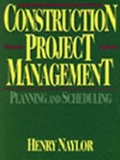 CONSTRUCTION PROJECT MANAGEMENT HENRY F W NAYLOR 1995