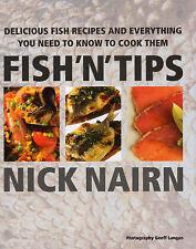 Fish 'N' Tips, Nick Nairn