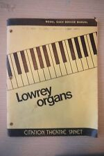 Lowrey Organs Service Manual Citation Theater Spinet Model GAKH