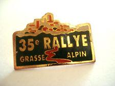 PINS RARE 35e RALLYE GRASSE ALPIN
