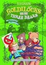 You Choose Fractured Fairy Tales: Goldilocks and the Three Bears : An...