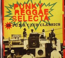 VARIOUS - Punky Reggae Selecta: 19 Punk Club Classics - CD