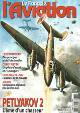 FANA DE L AVIATION N°388 LES CANTINIEAU / CORKY MEYER / PETLYAKOV 2 / FAIRCHILD