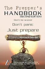 The Survival Triangle: The Prepper's Handbook - Second Edition : A Guide to...