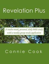 Revelation Plus : For Women. a Twelve-Week, Personal, Daily Bible Study from...