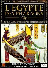 L'EGYPTE DES PHARAONS FORCE ET POUVOIRS DE LA MAGIE EGYPTIENNE // DVD NEUF/CELLO