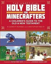 The Unofficial Holy Bible for Minecrafters : A Children's Guide to the Old...