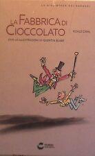 La fabbrica di cioccolato Roald Dahl Fabbri Editore Centauria