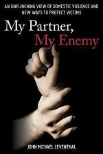 My Partner, My Enemy (2016) by John Michael Leventhal, HC New with free shipping