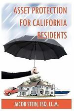 Asset Protection for California Residents by Jacob Stein (2011, Paperback)