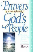 Prayers for the Seasons of God's People: Worship Aids for the Revised Common Lec