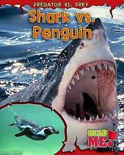 Shark vs. Penguin (Predator vs. Prey), Mary  Meinking Chambers, Very Good Book