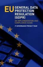 Protezione dei dati generale UE regolamento il pilr-implementation guide libro tascabile